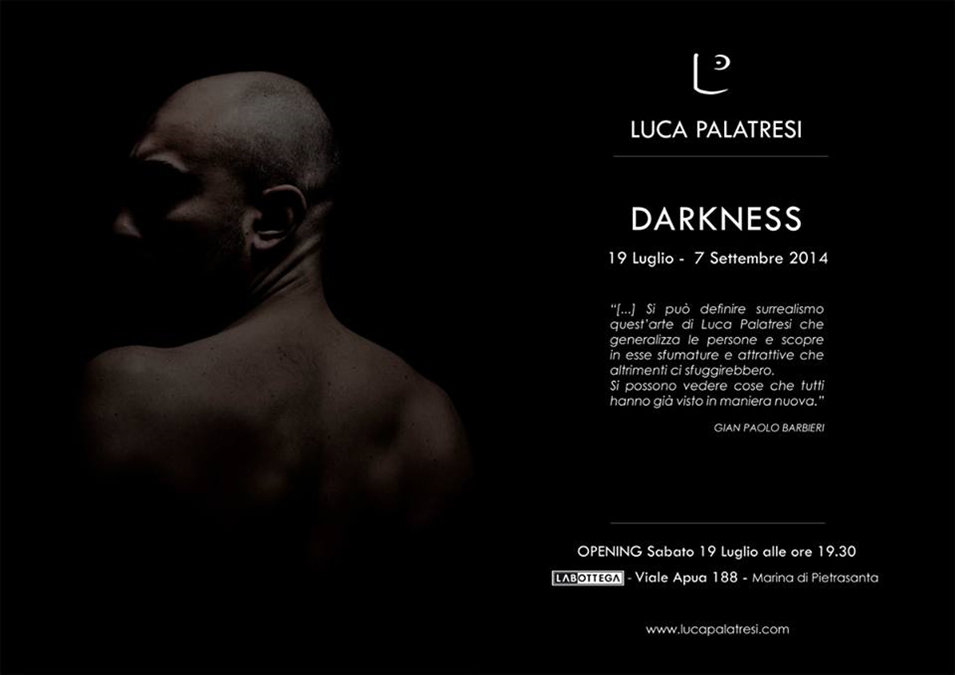 Darkness Exhibition Luca Palatresi